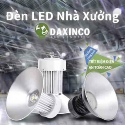 Daxinco nơi bán đèn led nhà xưởng ở thành phố Hồ Chí Minh
