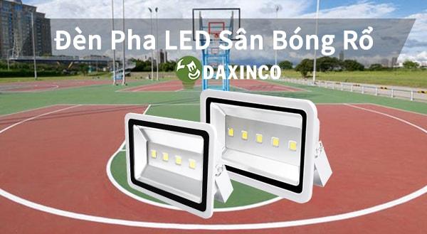 Đèn pha sân bóng rổ Daxinco