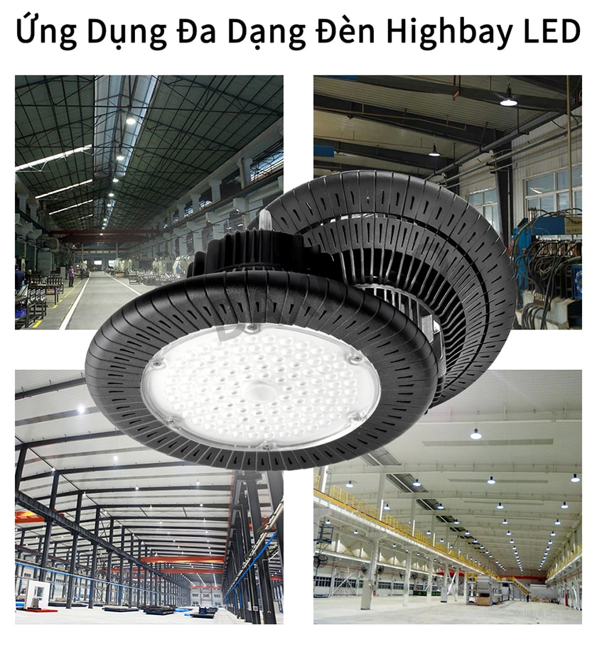Đèn highbay led dùng cho nhiều khu vực nhà xưởng