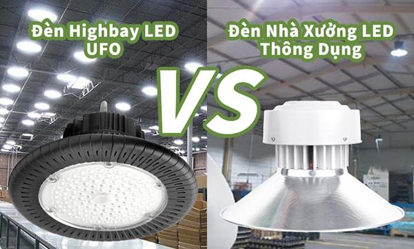 So sánh đèn highbay led và đèn led nhà xưởng
