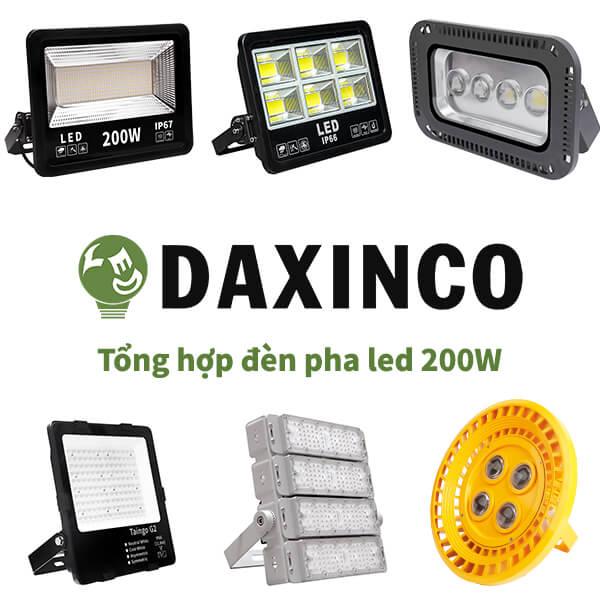 Tổng hợp đèn pha led 200W Daxinco